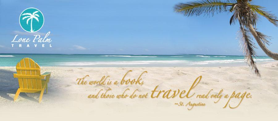 Lone Palm Travel O Testimonials